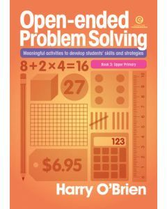 Open-ended Problem Solving Book 3: Upper Primary