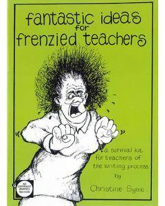 Fantastic Ideas for Frenzied Teachers