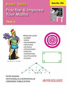 Basic Skills - Practise & Improve Your Maths Yr 6 (Basic Skills 100)