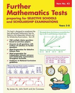 Further Mathematics Tests for Selective Schools and Scholarship Examinations (Basic Skills No. 42)