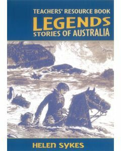 Legends: Stories of Australia: Teacher's Resource Book