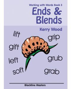 Working with Words Book 3: Ends and Blends Blackline Masters