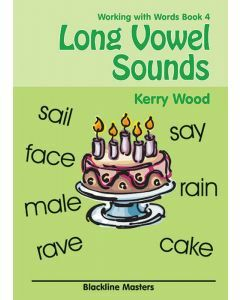 Working with Words Book 4: Long Vowel Sounds Blackline Masters