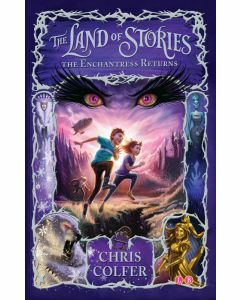 The Land of Stories #2: The Enchantress Returns