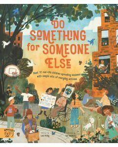 Do Something For Someone Else