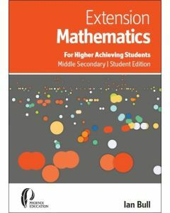 Extension Maths for Higher Achieving Students Middle Secondary Student Edition