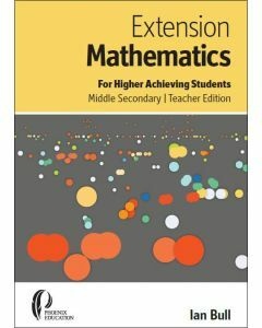 Extension Maths for Higher Achieving Students Middle Secondary Teacher Edtion