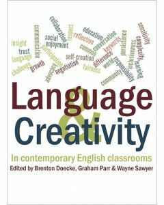 Language and Creativity in Contemporary English Classrooms