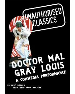 Doctor Mal Gray Louis: Unauthorised Classics
