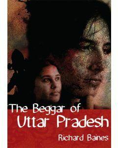 The Beggar of Uttar Pradesh