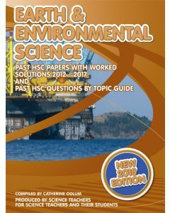 HSC Earth & Environmental Science 2012-2017 Past Papers with Worked Solutions (2018 edition)