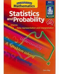 Australian Curriculum Mathematics: Statistics and Probability Book 3