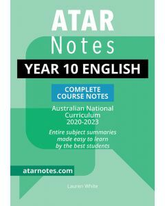 ATAR Notes: Year 10 English Complete Course Notes