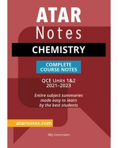 ATAR Notes: QCE Chemistry Units 1&2 Notes