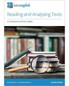 Reading and Analysing Texts: A Companion to Senior English