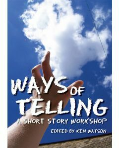 Ways of Telling: A Short Story Workshop