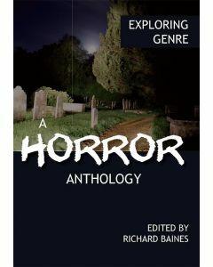 Exploring Genre: A Horror Anthology