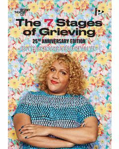 The 7 Stages of Grieving (25th Anniversary Edition)