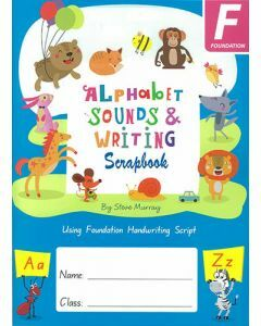 Alphabet Sounds & Writing Scrapbook (Foundation Handwriting Script)