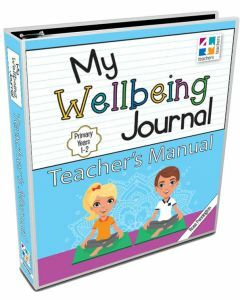 My Wellbeing Journal Teacher's Manual 1-2
