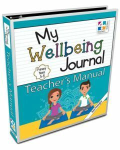 My Wellbeing Journal Teacher's Manual 5-6
