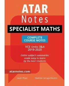 ATAR Notes: VCE Specialist Mathematics Units 3&4 Notes