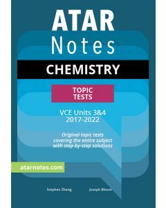 ATAR Notes: VCE Chemistry Units 3&4 Topic Tests