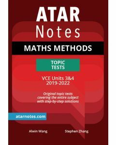ATAR Notes: VCE Mathematical Methods Units 3&4 Topic Tests