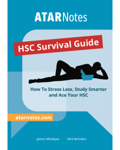 ATAR Notes: HSC Survival Guide