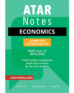 ATAR Notes: Year 12 Economics Complete Course Notes (2019-2020)