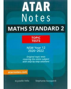 ATAR Notes: HSC Year 12 Mathematics Standard 2 Topic Tests