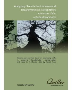 Analysing Characterisation, Voice & Transformation in Patrick Ness's A Monster Calls Print Workbook