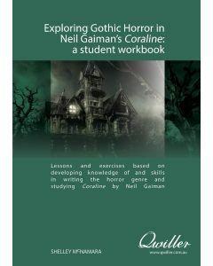 Exploring Gothic Horror in Neil Gaiman's Coraline Print Workbook