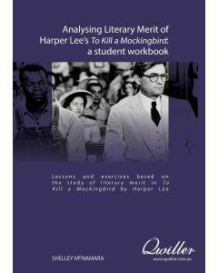 Analysing Literary Merit of Harper Lee's To Kill a Mockingbird Print Workbook