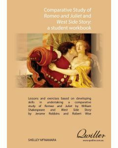 Comparative Study of Romeo & Juliet and West Side Story Print Workbook
