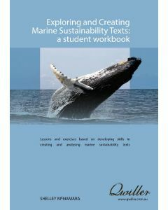Exploring and Creating Marine Sustainability Texts Print Workbook