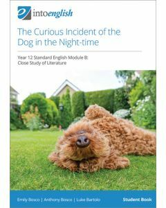 The Curious Incident of the Dog in the Night-time Student Book (Year 12 Standard Module B)