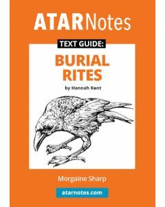 Burial Rites Text Guide (ATAR Notes Text Guide)
