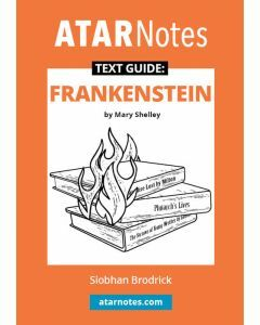 Frankenstein Text Guide (ATAR Notes Text Guide)