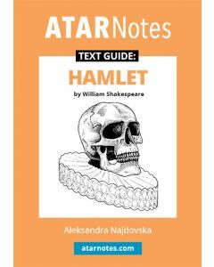 Hamlet Text Guide (ATAR Notes Text Guide)