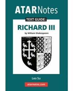 Richard III Text Guide (ATAR Notes Text Guides)