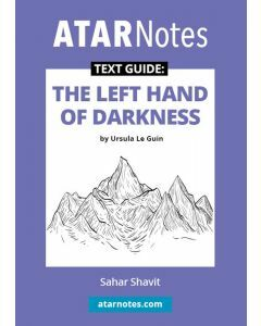 The Left Hand of Darkness Text Guide (ATAR Notes Text Guide)