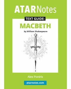 Macbeth Text Guide (ATAR Notes Text Guide)