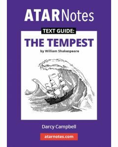 The Tempest Text Guide (ATAR Notes Text Guide)