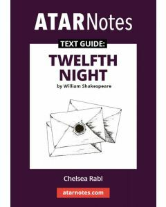 Twelfth Night Text Guide (ATAR Notes Text Guide)