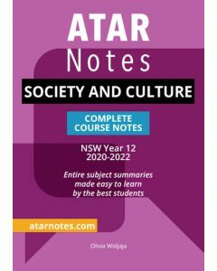 ATAR Notes: Year 12 Society and Culture Complete Course Notes (2020-2022)