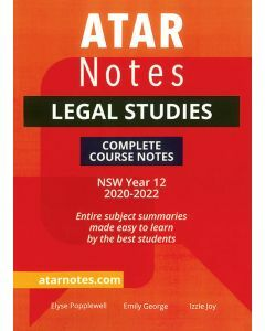 ATAR Notes: Year 12 Legal Studies Complete Course Notes (2020-2022)