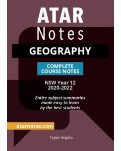 ATAR Notes: Year 12 Geography Complete Course Notes (2020-2022)