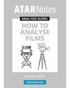 How to Analyse Films (ATAR Notes Analysis Guide)