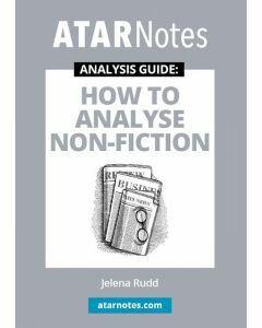 How to Analyse Non-Fiction (ATAR Notes Analysis Guide)